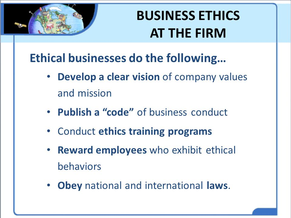 BUSINESS ETHICS AT THE FIRM
