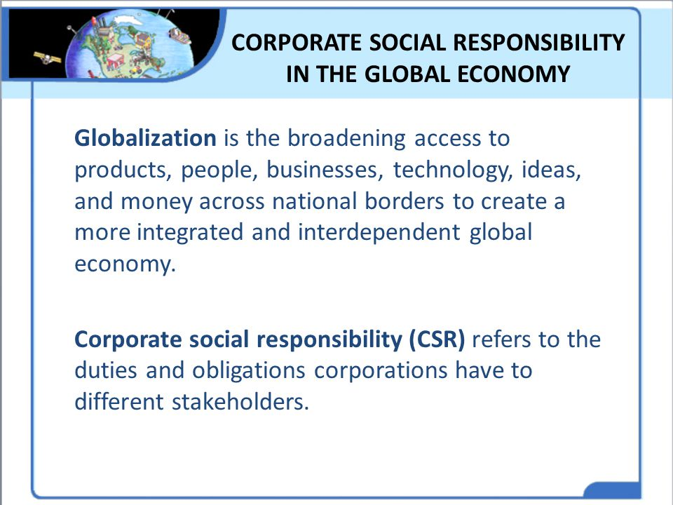 CORPORATE SOCIAL RESPONSIBILITY IN THE GLOBAL ECONOMY