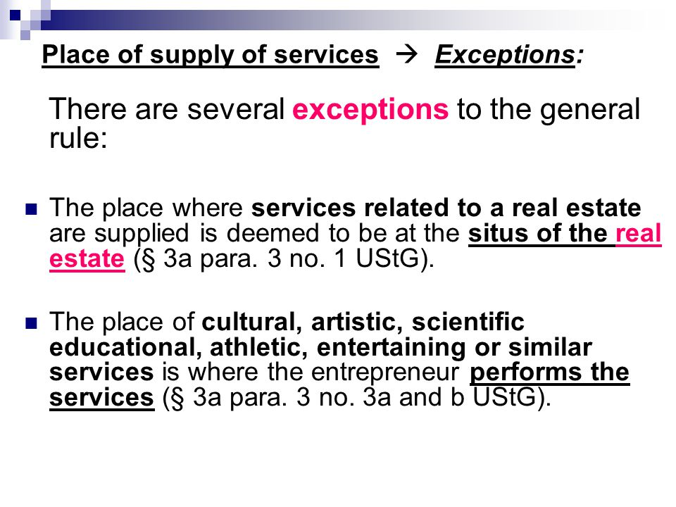 Place of supply of services  Exceptions: