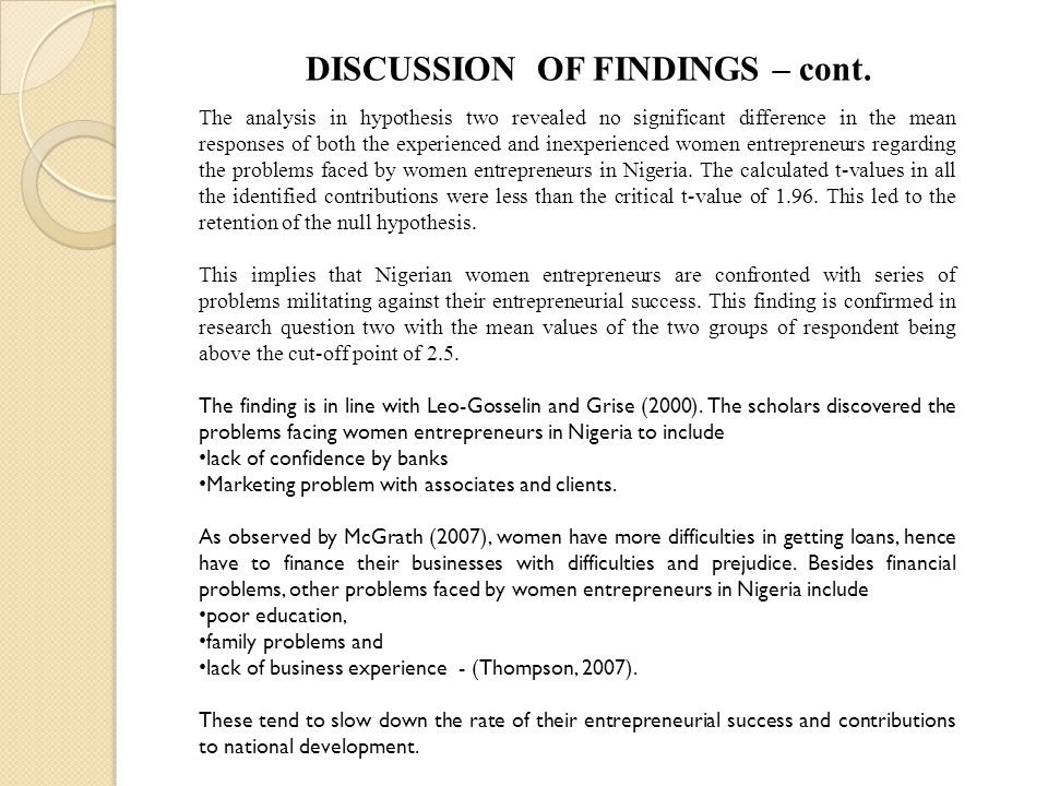 DISCUSSION OF FINDINGS – cont.