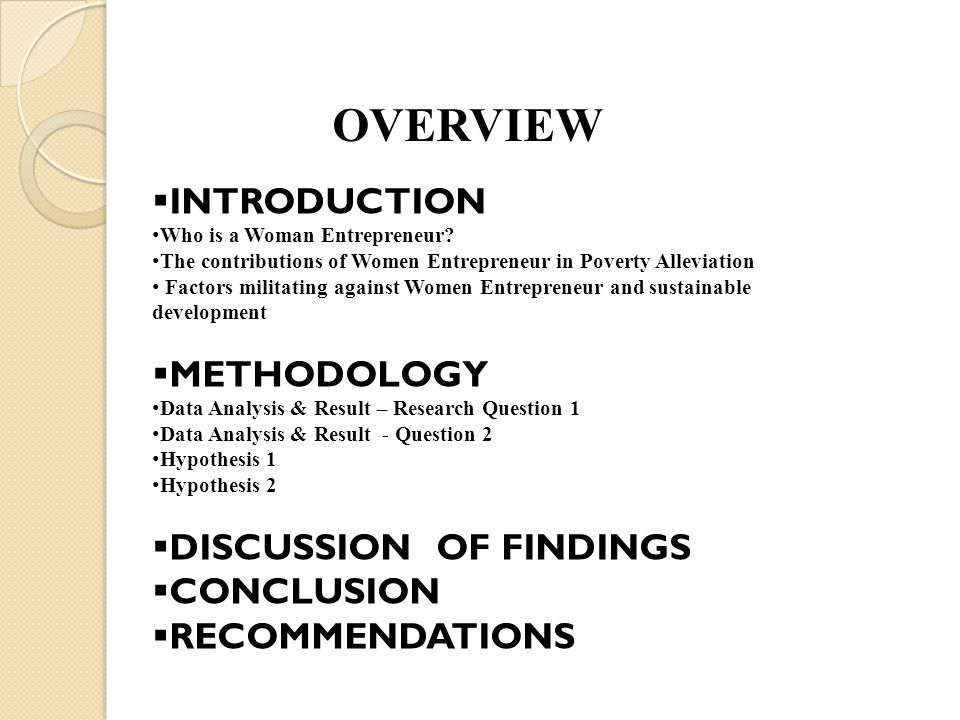 OVERVIEW INTRODUCTION METHODOLOGY DISCUSSION OF FINDINGS CONCLUSION