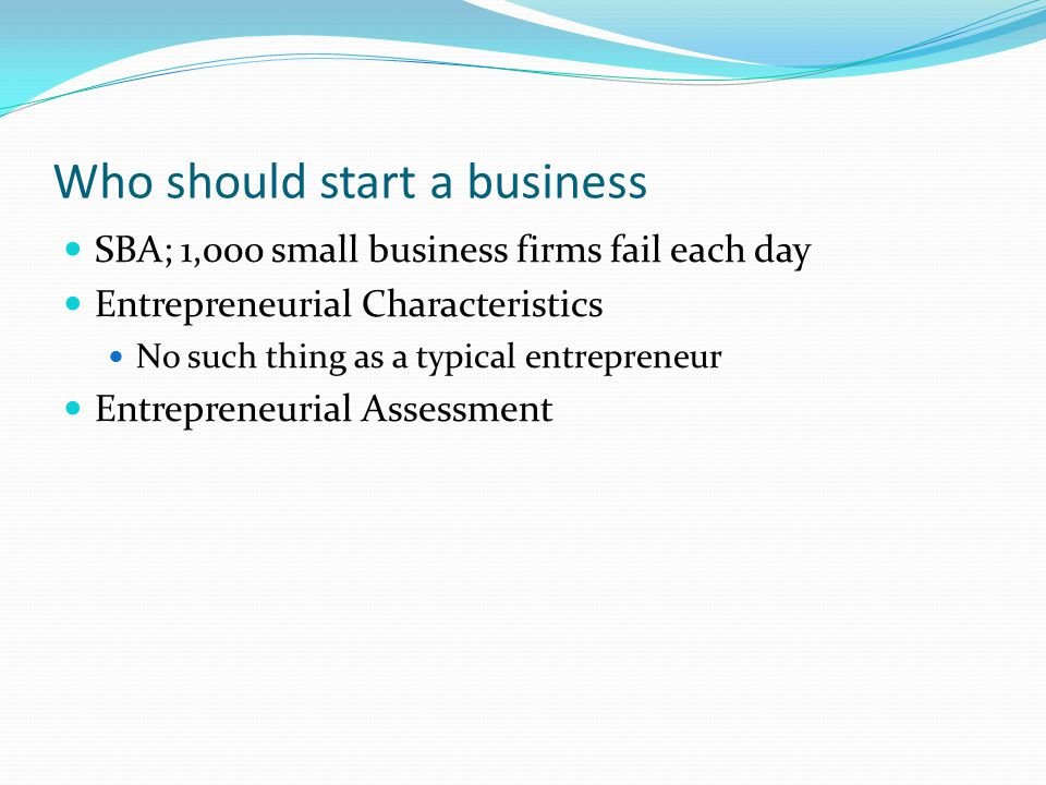 Who should start a business