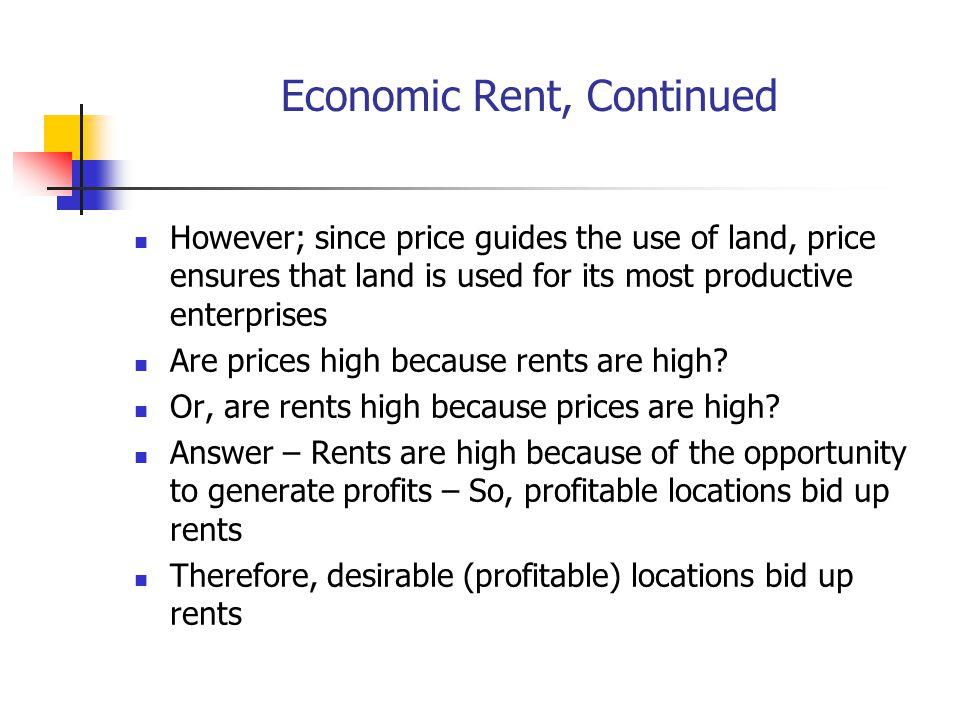 Economic Rent, Continued