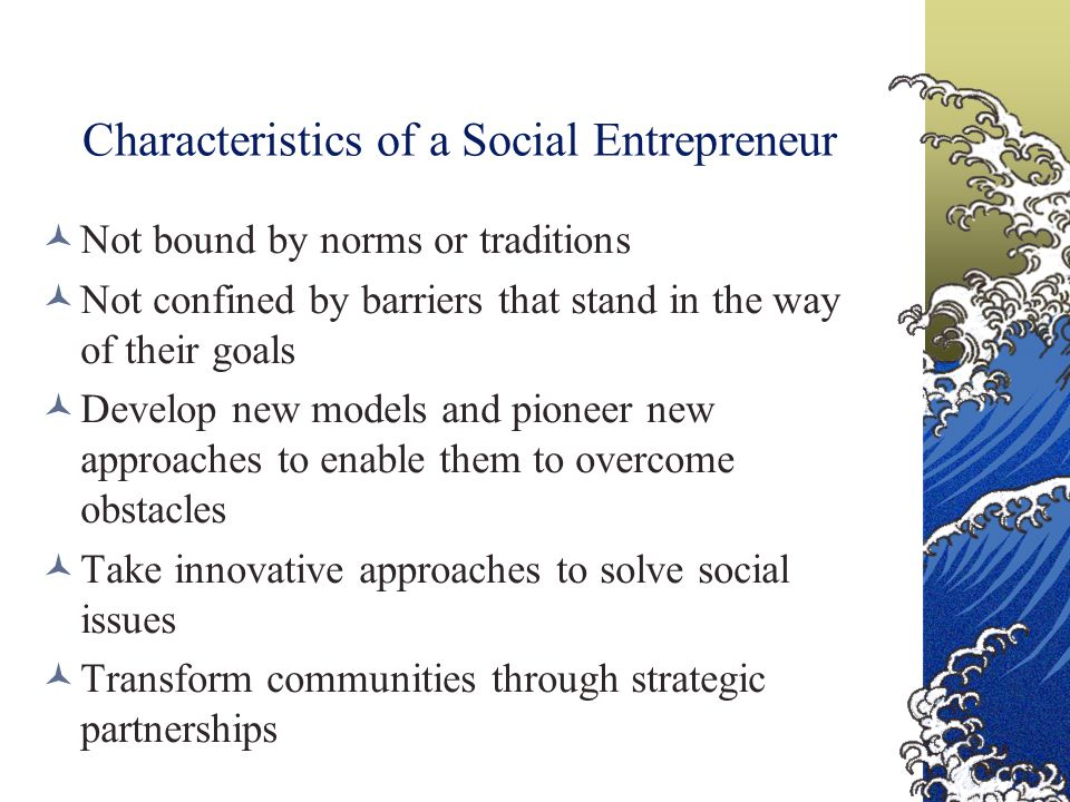 Characteristics of a Social Entrepreneur