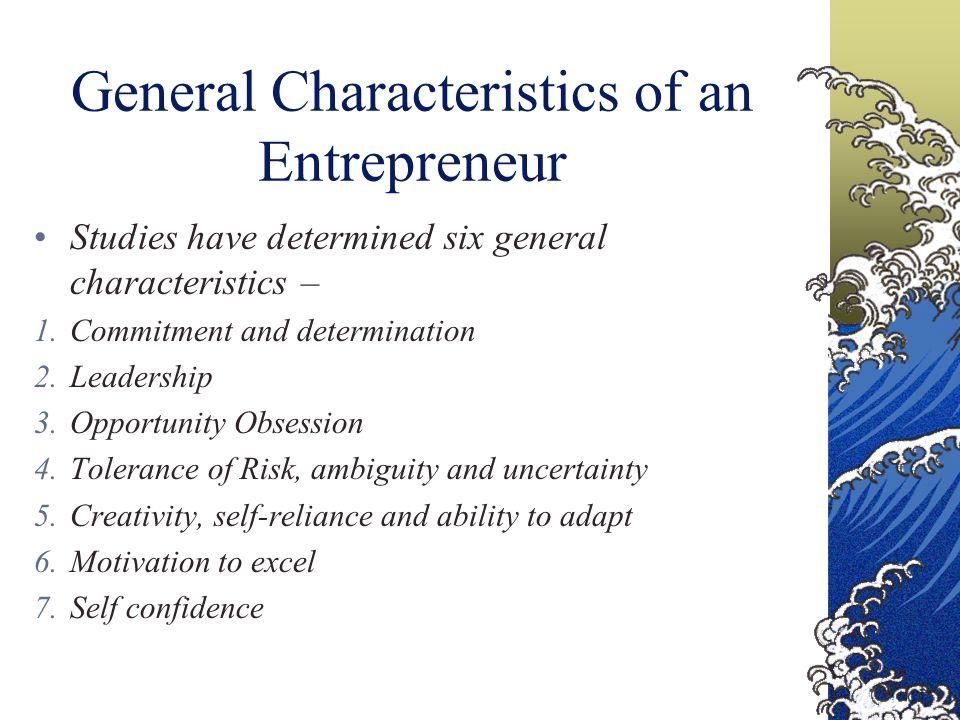 General Characteristics of an Entrepreneur