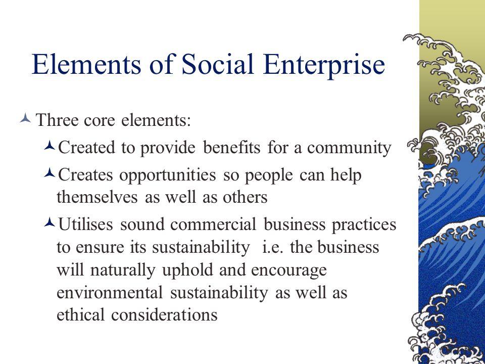 Elements of Social Enterprise
