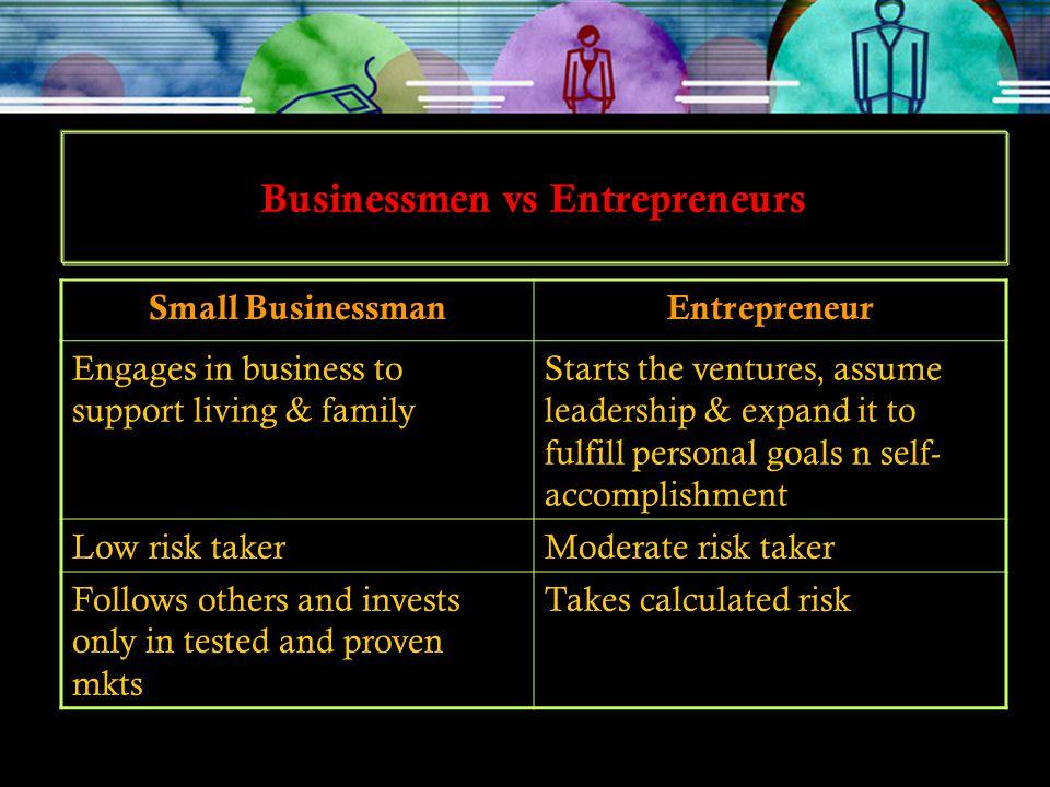 Businessmen vs Entrepreneurs