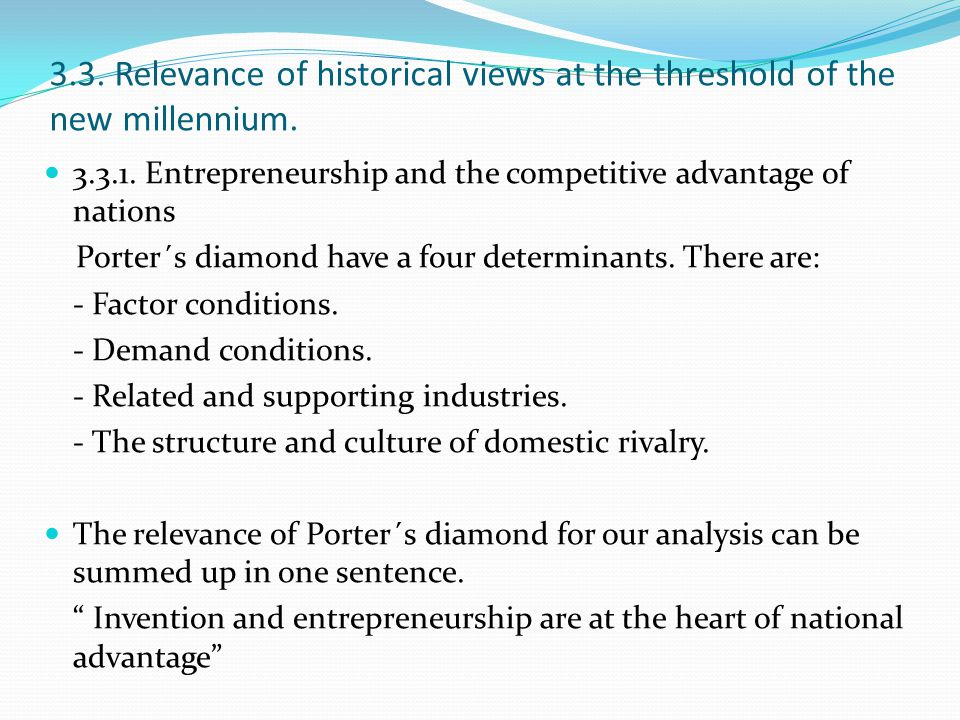 3.3. Relevance of historical views at the threshold of the new millennium.