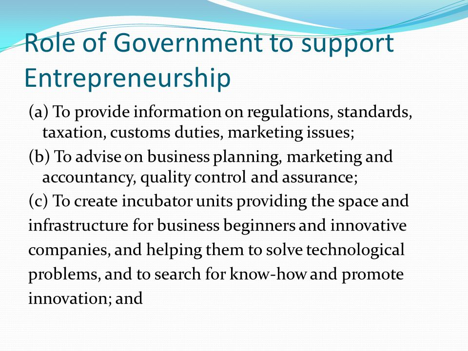 Role of Government to support Entrepreneurship