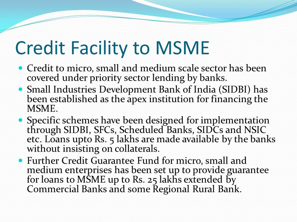 Credit Facility to MSME