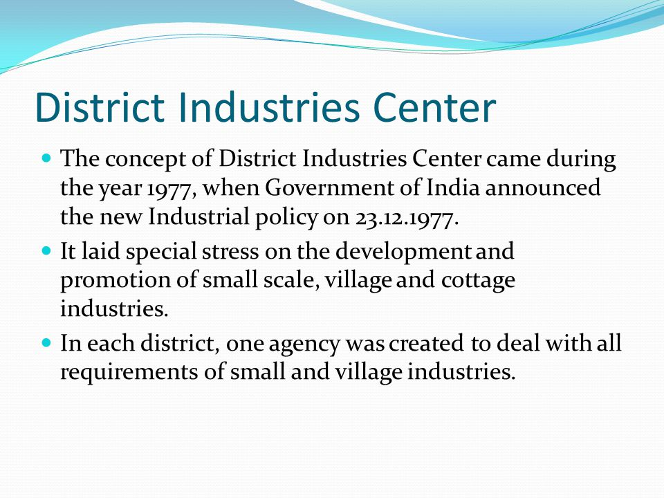 District Industries Center