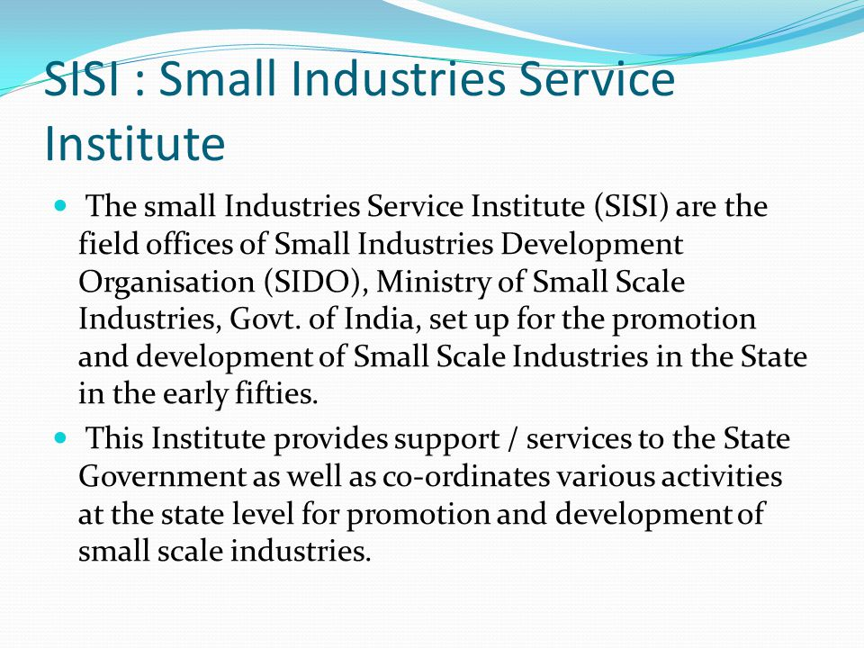 SISI : Small Industries Service Institute