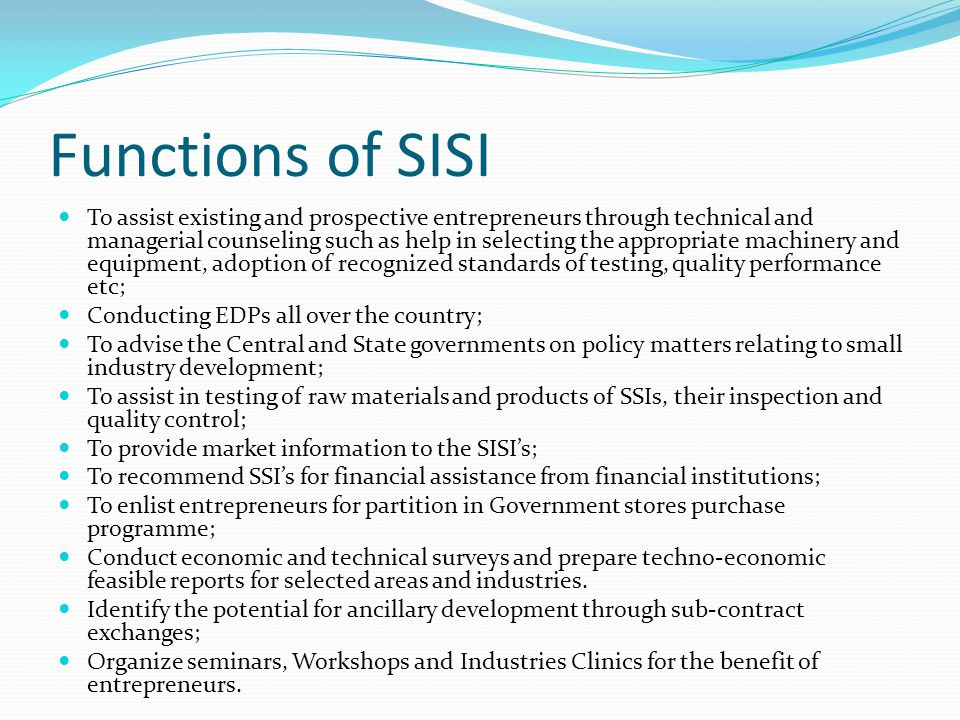 Functions of SISI