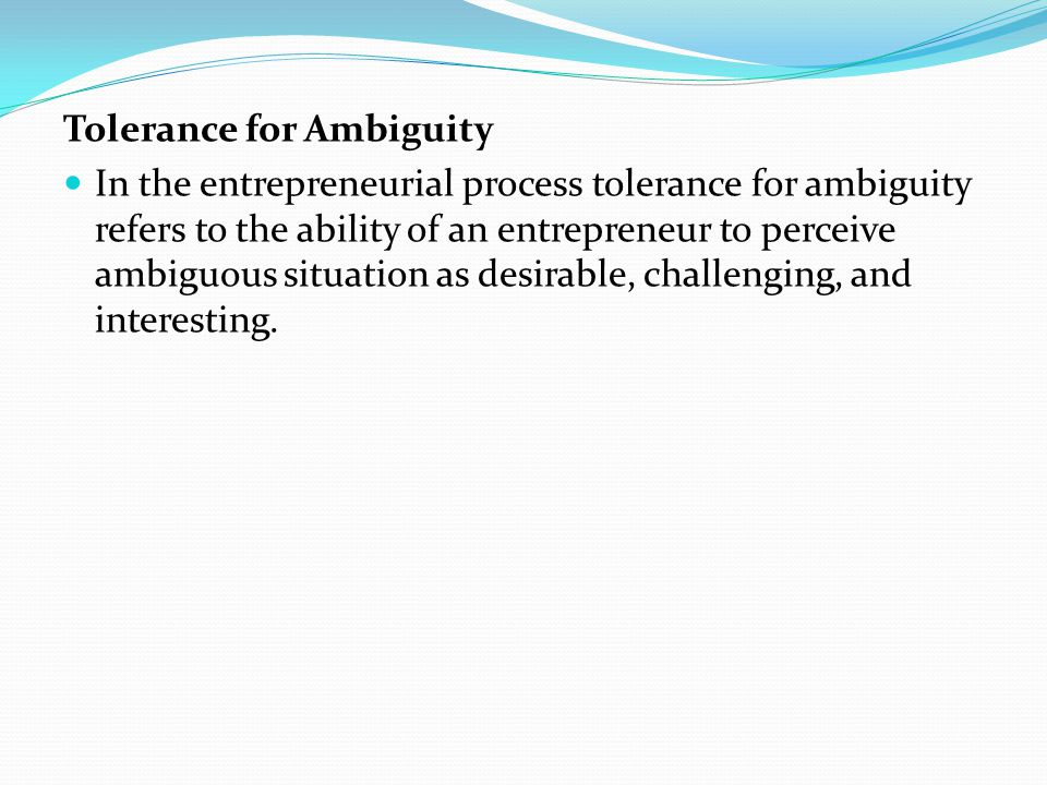 Tolerance for Ambiguity