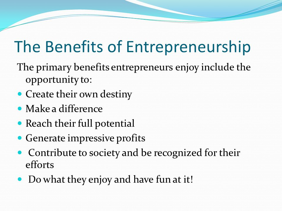 The Benefits of Entrepreneurship