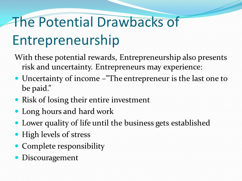 The Potential Drawbacks of Entrepreneurship