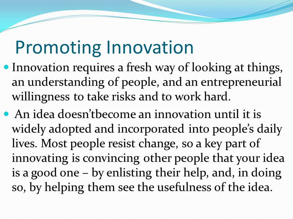Promoting Innovation