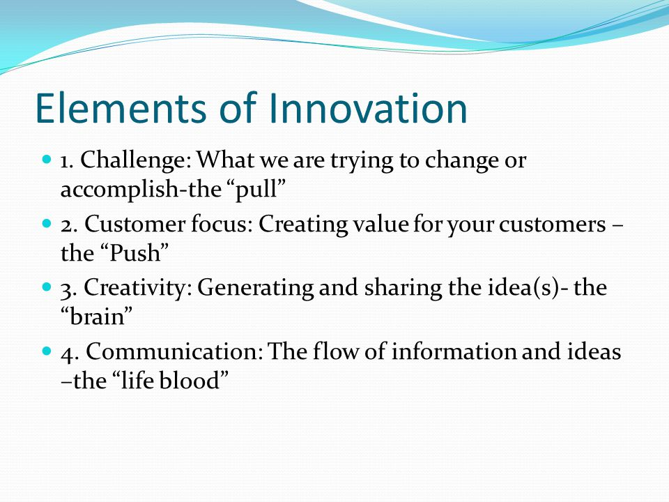 Elements of Innovation