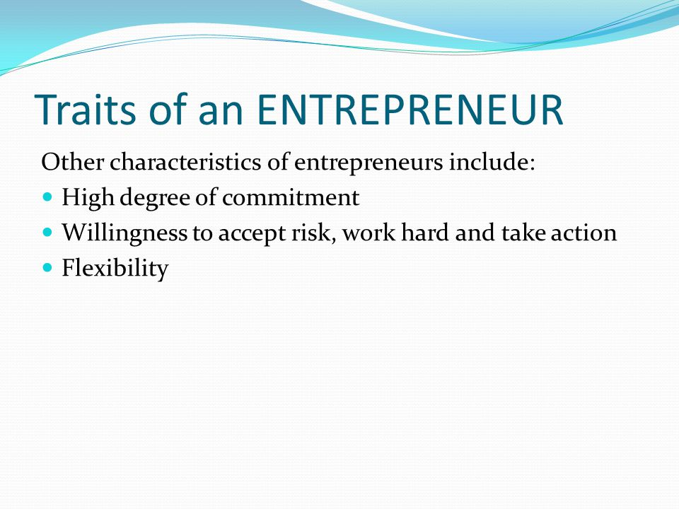 Traits of an ENTREPRENEUR