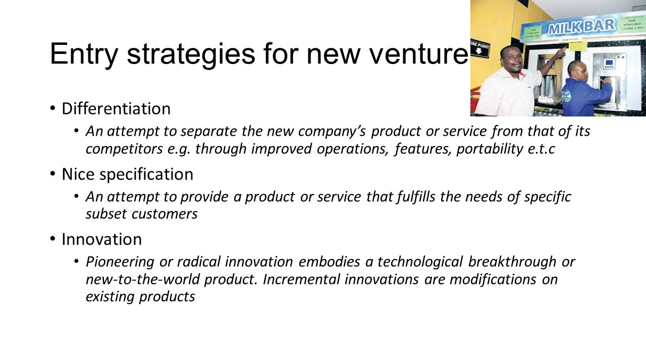 Entry strategies for new ventures