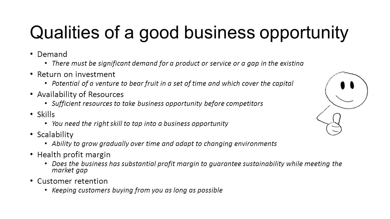 Qualities of a good business opportunity