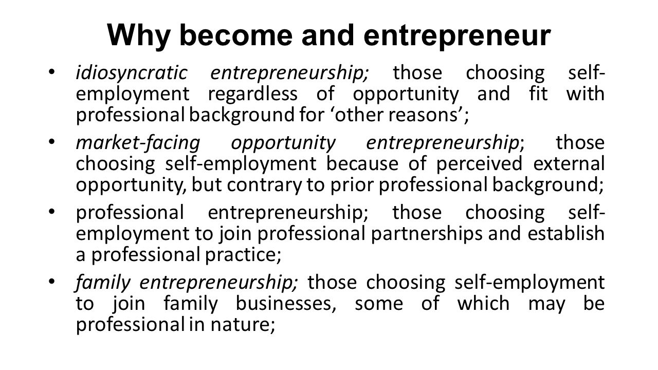 Why become and entrepreneur