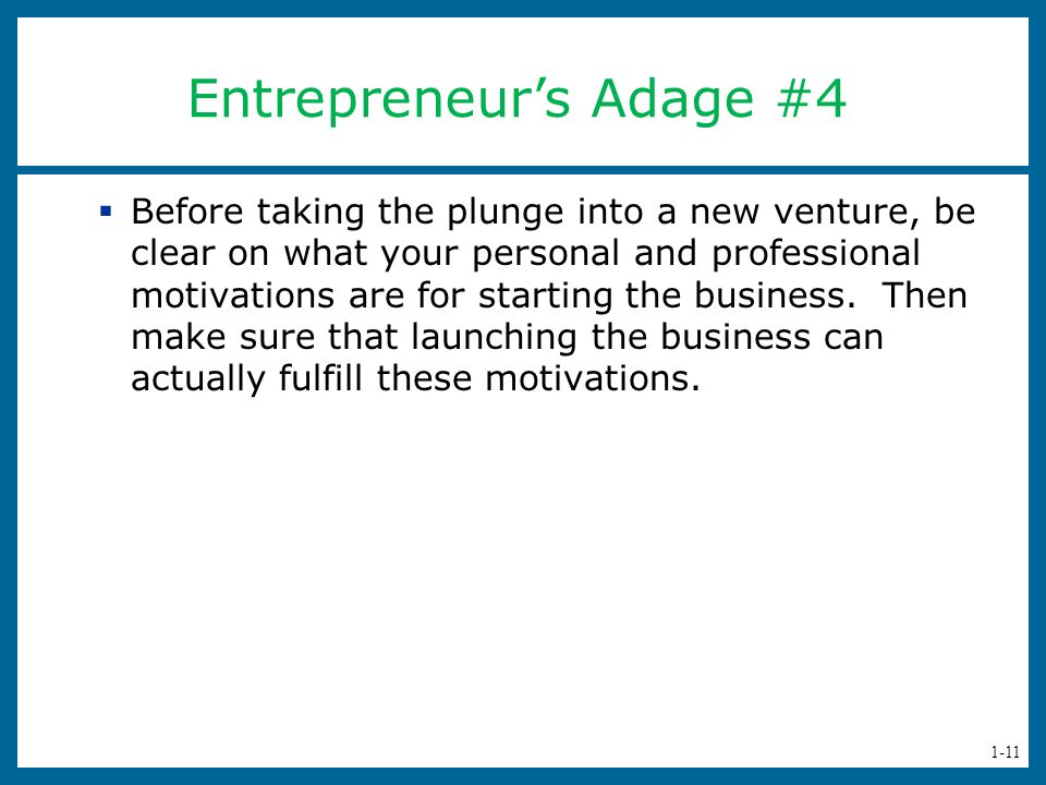 Entrepreneur's Adage #4