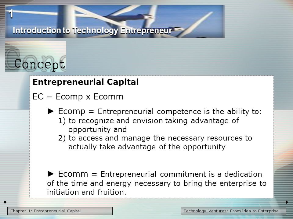 1 Introduction to Technology Entrepreneur Entrepreneurial Capital