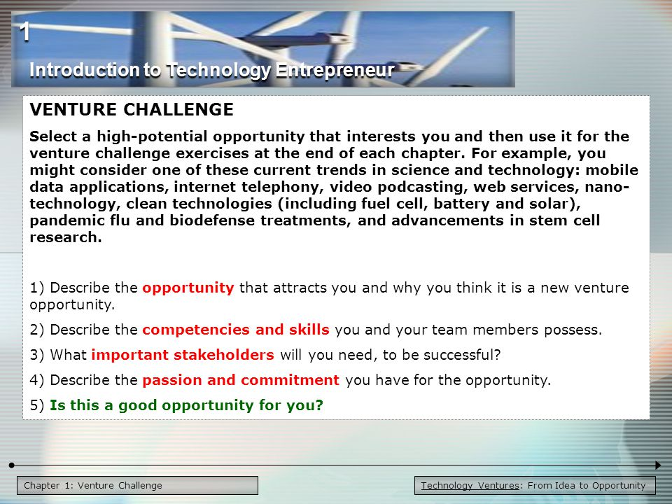 1 Introduction to Technology Entrepreneur VENTURE CHALLENGE