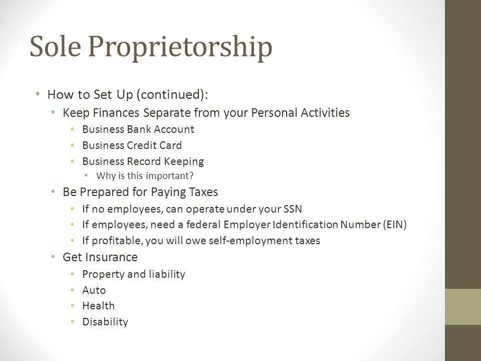 Sole Proprietorship How to Set Up (continued):
