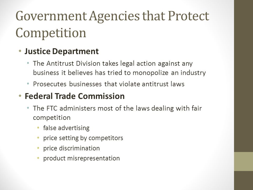 Government Agencies that Protect Competition