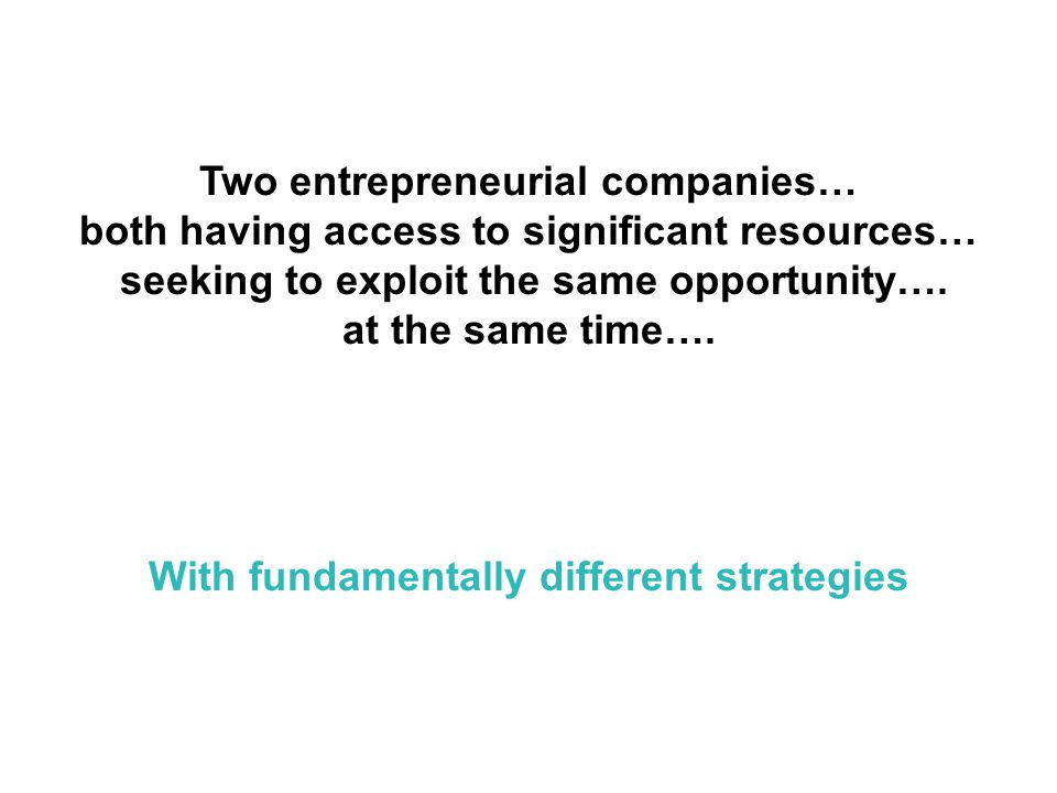 Two entrepreneurial companies…
