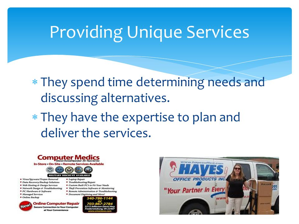 Providing Unique Services