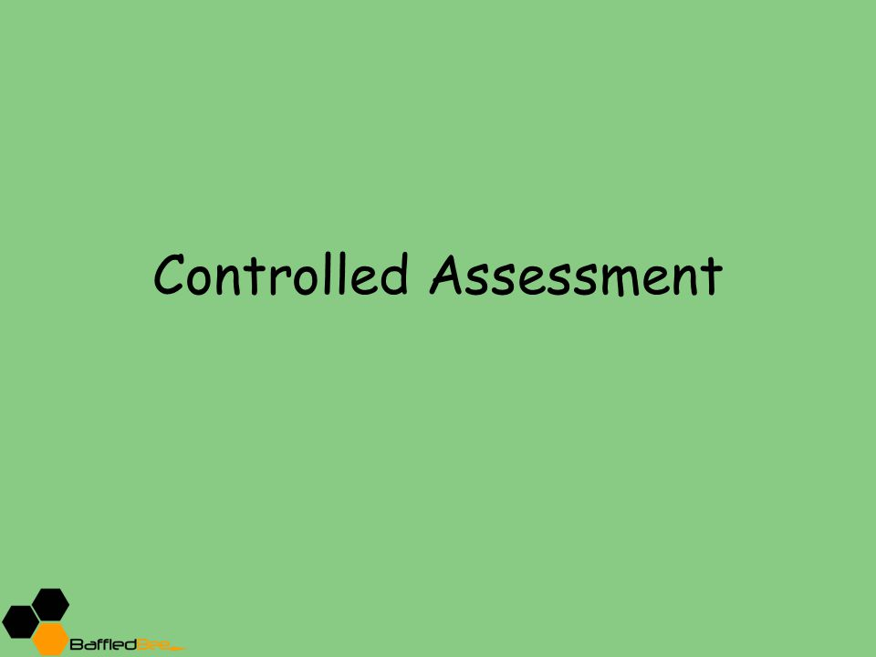 Controlled Assessment