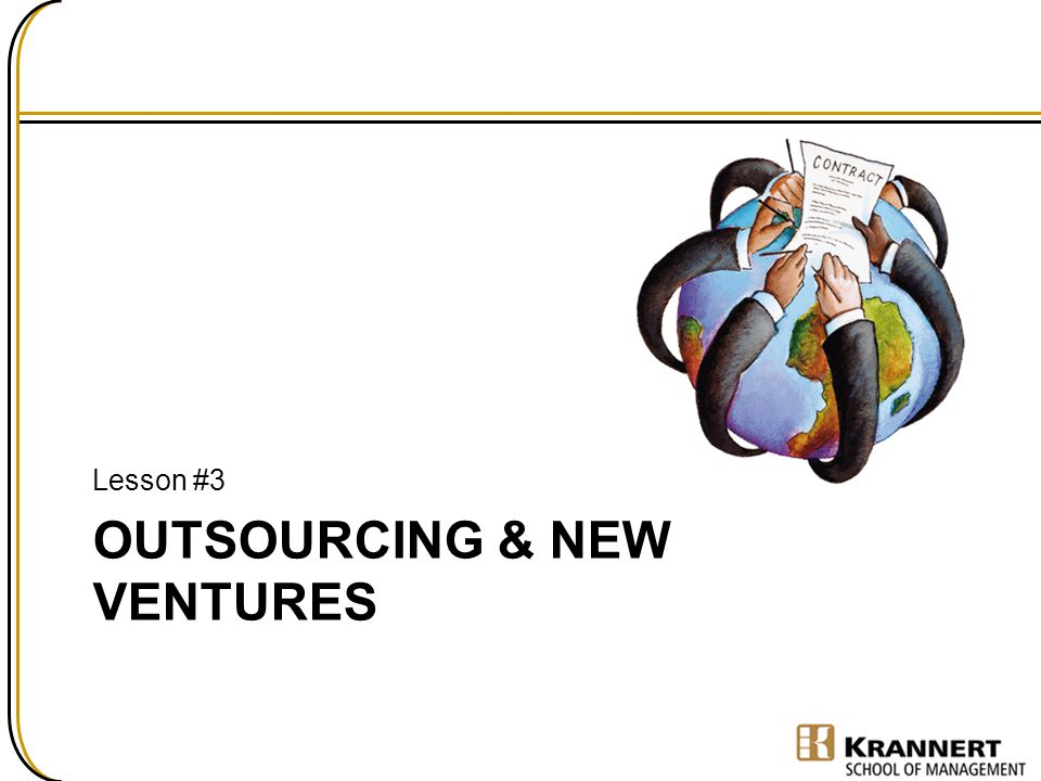 Outsourcing & New Ventures