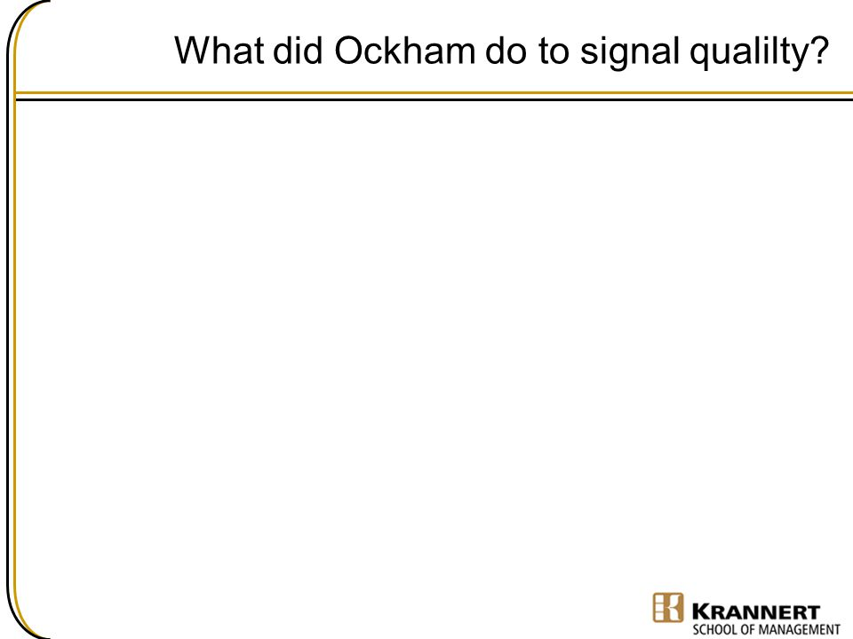 What did Ockham do to signal qualilty