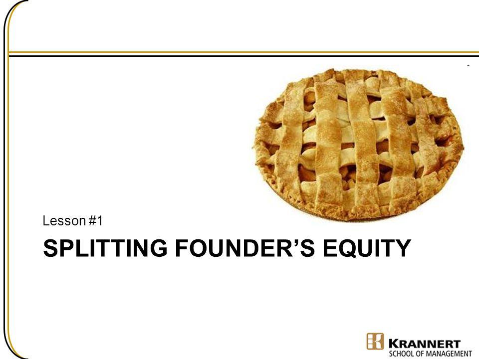 Splitting Founder's Equity