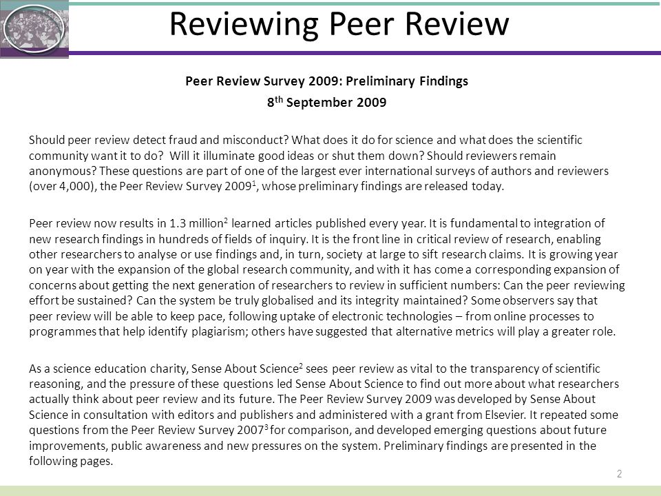 Peer Review Survey 2009: Preliminary Findings