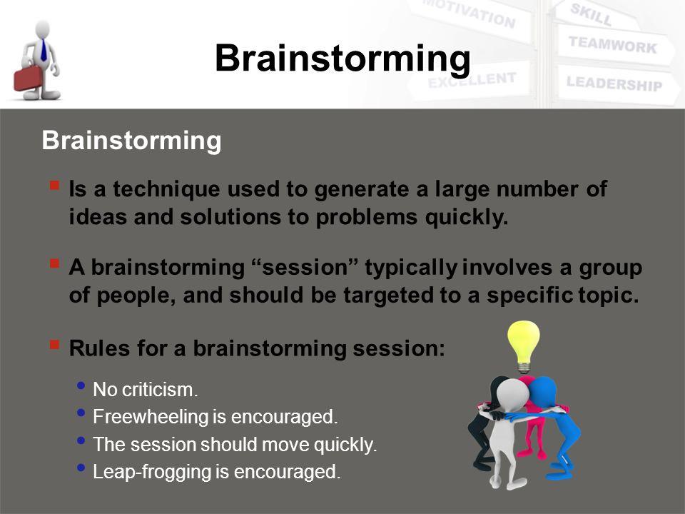 Brainstorming Brainstorming