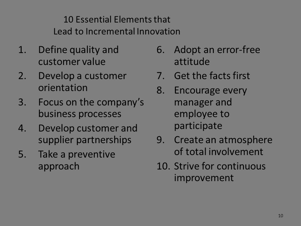 10 Essential Elements that Lead to Incremental Innovation