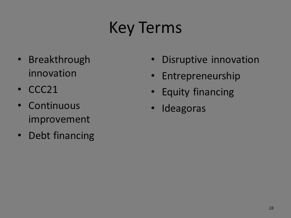 Key Terms Breakthrough innovation CCC21 Continuous improvement