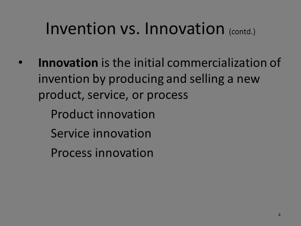Invention vs. Innovation (contd.)