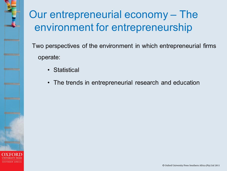 Our entrepreneurial economy – The environment for entrepreneurship