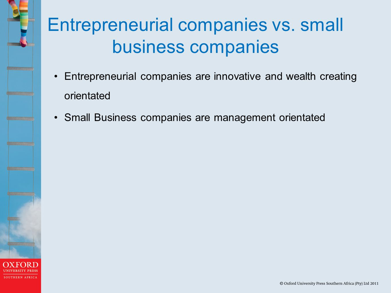 Entrepreneurial companies vs. small business companies