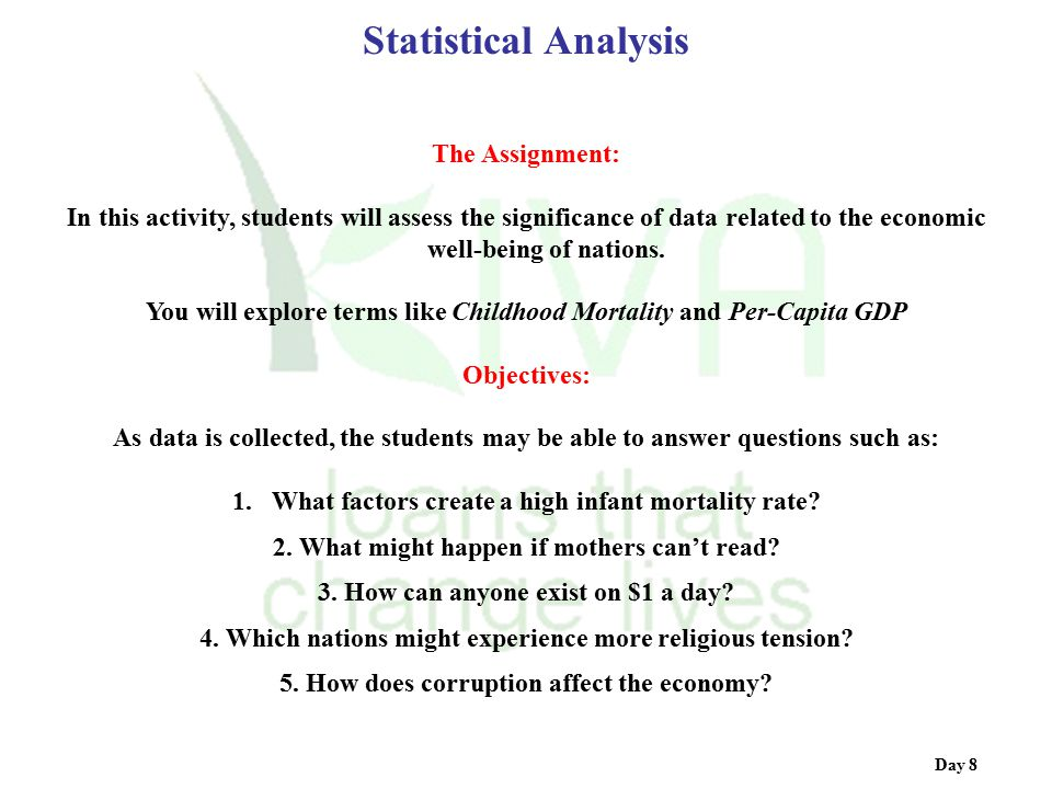 Statistical Analysis The Assignment: