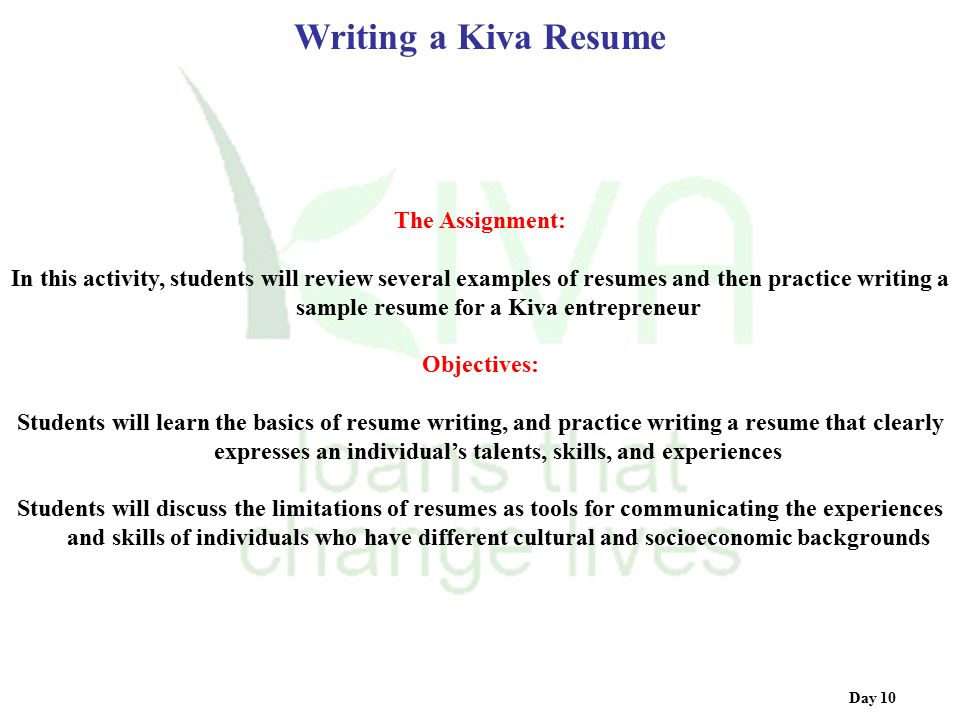 Writing a Kiva Resume The Assignment: