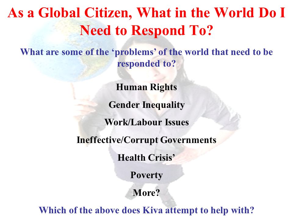 As a Global Citizen, What in the World Do I Need to Respond To