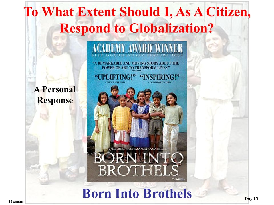 To What Extent Should I, As A Citizen, Respond to Globalization