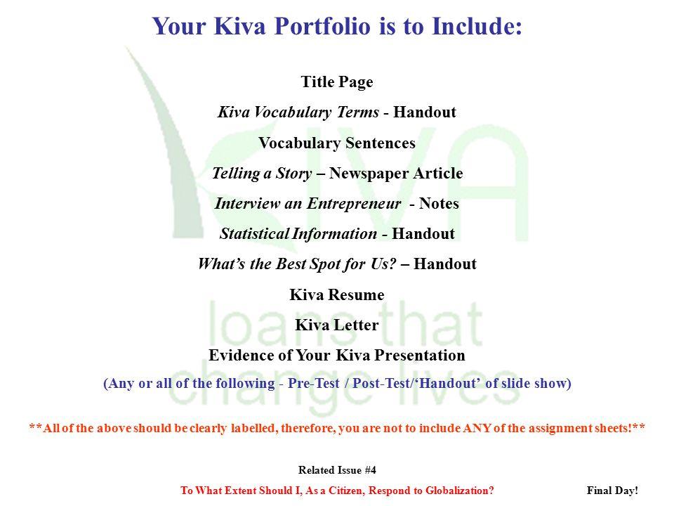 Your Kiva Portfolio is to Include: