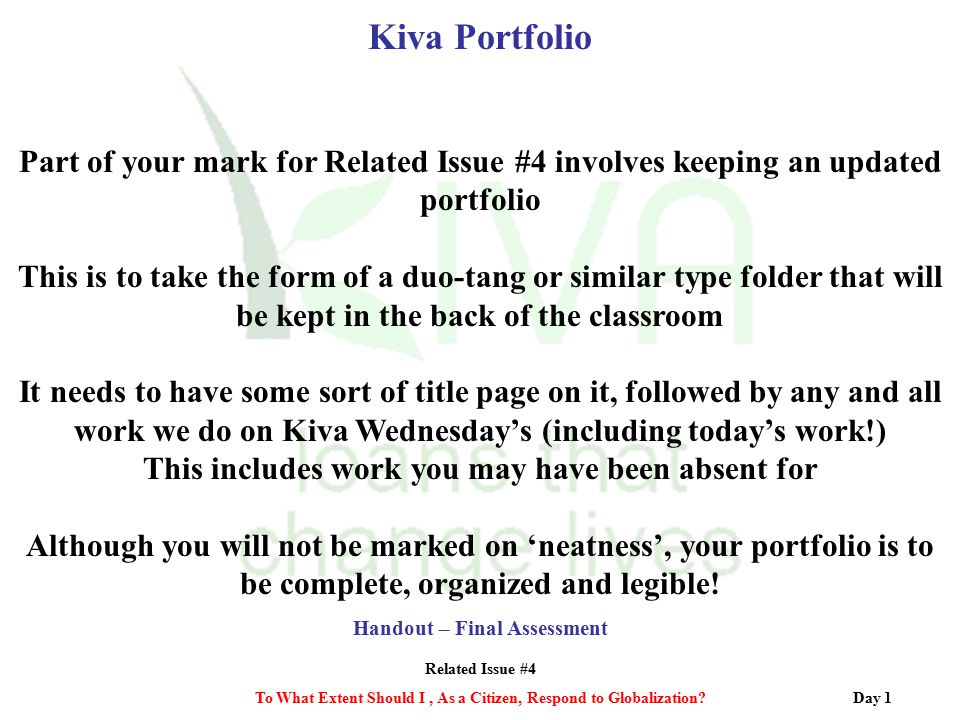 Kiva Portfolio Part of your mark for Related Issue #4 involves keeping an updated portfolio.